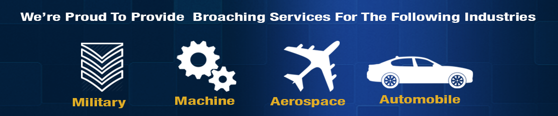 broaching services mid west